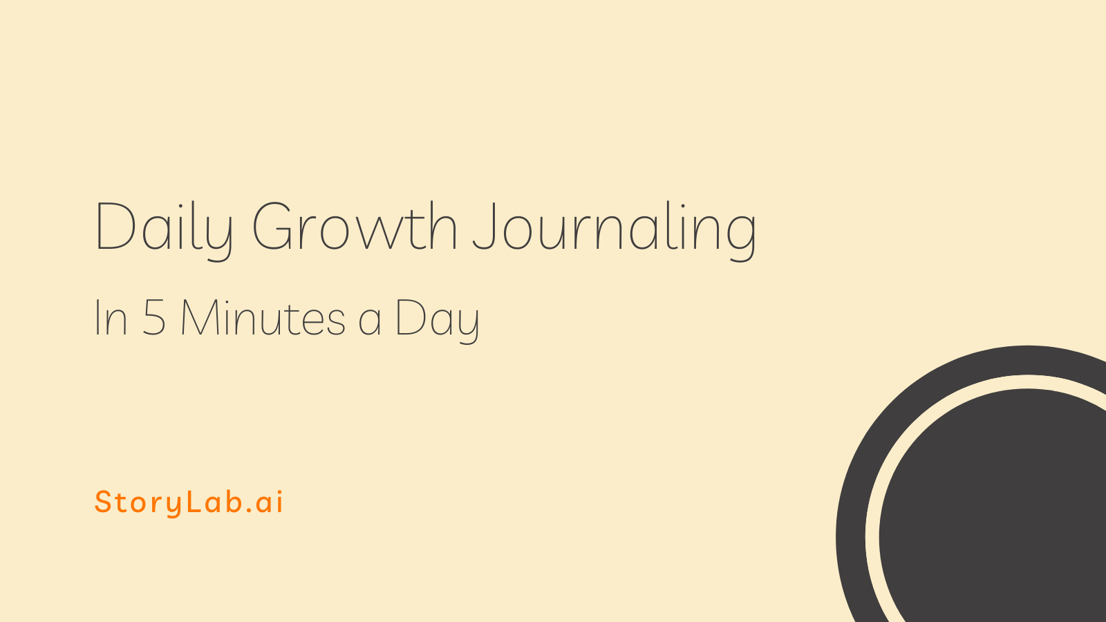 Daily Personal Growth Journaling — In 5 Minutes a Day
